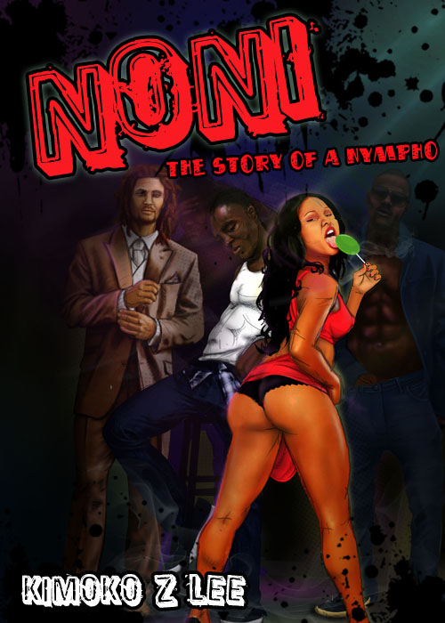 Noni  The Story Of A Nympho