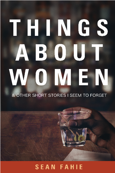 Things About Women and other Short Stories I Seem to Forget (book cover)