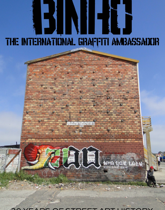 BINHO – The International Graffiti Ambassador – 30 Years Of Street Art History