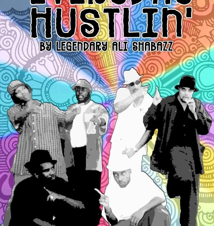 Everyday Hustlin' by Legendary Ali Shabazz