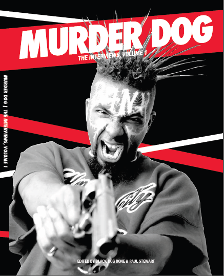 Murder Dog – Interviews Vol 1
