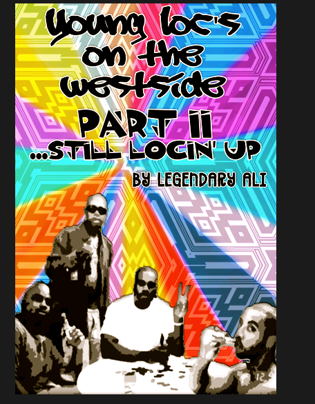Young Loc's On The Westside – Part 2 – Still Loc'n Up
