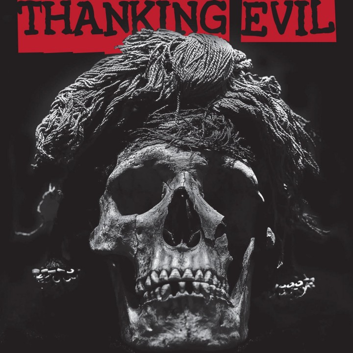 Black Macabre: Thanking Evil