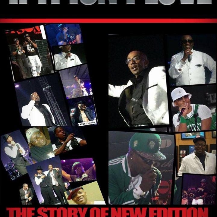 IF IT ISN'T LOVE – THE UNAUTHORIZED BIOGRAPHY OF NEW EDITION