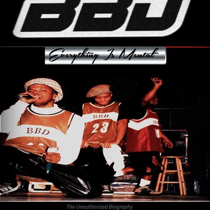 BBD EVERYTING IS MENTAL The Unauthorized Biography of Bell, Biv, DeVoe.